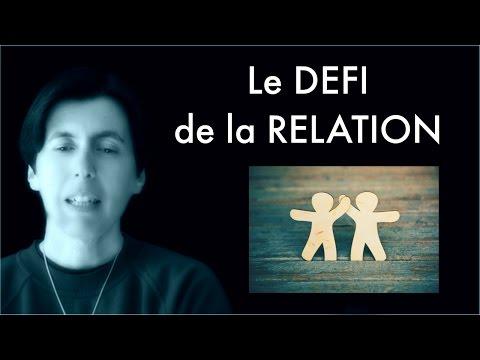 Le défi de la relation (RCV000244)