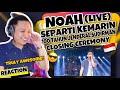 NOAH - SEPERTI KEMARIN - Closing Ceremony 100 Tahun Jenderal Sudirman | REACTION