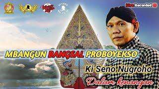 #LiveStreaming Ulang KI SENO NUGROHO - MBANGUN BANGSAL PROBOYEKSO