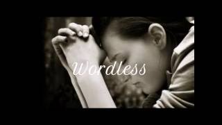 Download Lauren Daigle - Wordless (lyrics) Mp3 and Videos