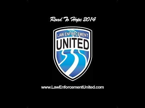 2014 Road To Hope ~ LawEnforcementUnited.com
