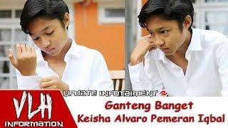 Video Ganteng Banget Keisha Alvaro Pemeran Iqbal di Sinetron Tendangan Garuda MNCTV download MP3, 3GP, MP4, WEBM, AVI, FLV September 2018