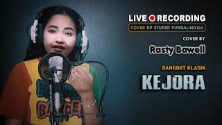 Gambar cover KEJORA - Rasty Bawell [COVER] Lagu Dangdut Terbaru Original Lesti D'Academy 🔴 DP STUDIO