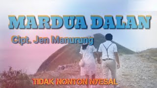 Download Lagu MARDUA DALAN ( LAGU BATAK TERBARU ) Official Music Video - Jen Manurung mp3