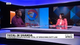 NGO's say French group Total failed to address impact of Uganda oil project