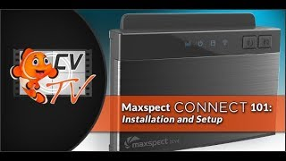 Maxspect Connect 101: Installation and Setup
