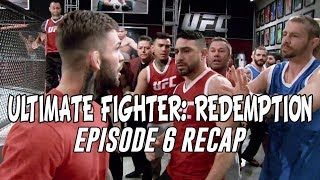 The Ultimate Fighter: Redemption - Episode 6 Recap