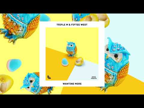 Triple M & Fiftee West - Wanting More