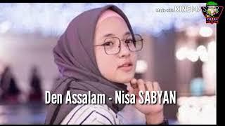 #nissasabyan #denassalam #yamaulana Den Assalam - Nissa Sabyan original 2019