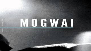 Mogwai - Glasgow Mega-Snake