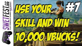 Use Your Fortnite Skill - Win 10,000 vBucks!