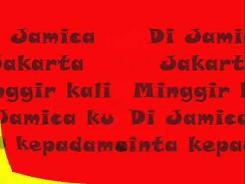 Jamica - Jakarta Minggir Kali (Lyrich)