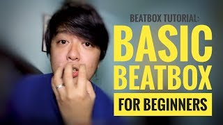Basic Beatbox For Beginners