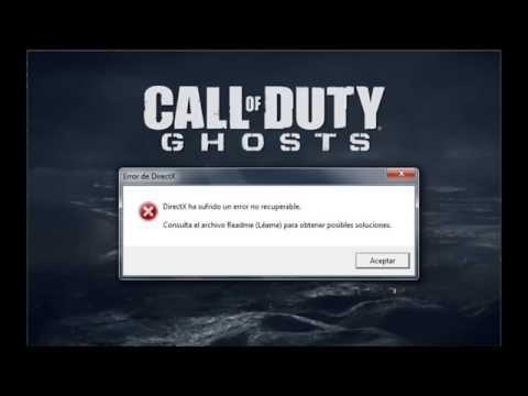 SOLUCION directx ha encontrado un error irrecuperable CALL OF DUTY GHOST
