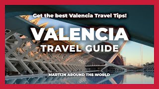 WHY I PREFER VALENCIA ABOVE BARCELONA - VALENCIA Travel Guide SPAIN