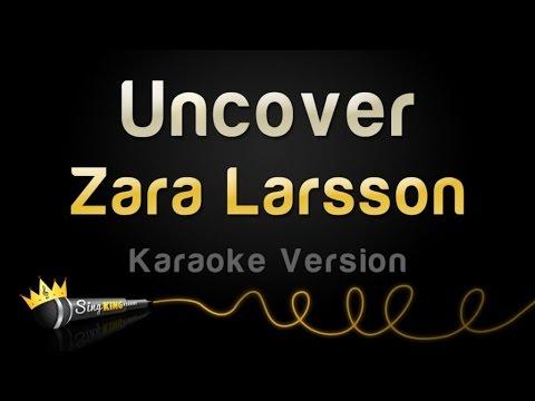 Zara Larsson - Uncover (Karaoke Version)