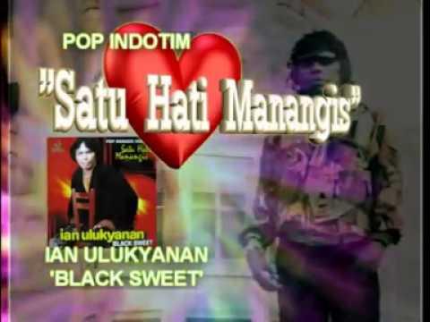 BLACK SWEET -  SATU HATI MANANGIS (Rintihan sebuah hati)MANADO