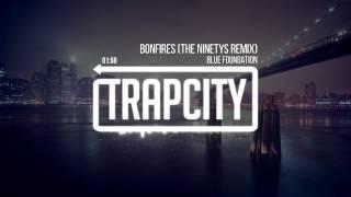 Blue Foundation - Bonfires (The Ninetys Remix)