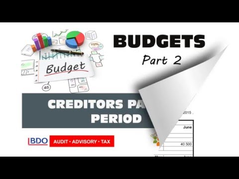 BUDGETS 2 - Creditors payment period