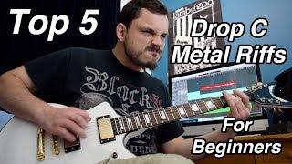 Top 5 Drop C Metal Guitar Riffs For Beginners