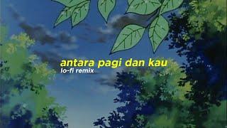 Daun Jatuh - Antara Pagi dan Kau (Alphasvara Lo-Fi Remix)