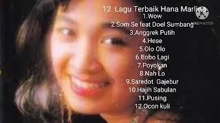 12 Lagu Terbaik Hana Marlina