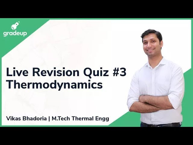 GATE ME 2019 Revision Live Quiz #3 | Thermodynamics.