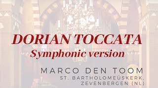 Dorian Toccata BWV 538 (Symphonic version) | MARCO DEN TOOM