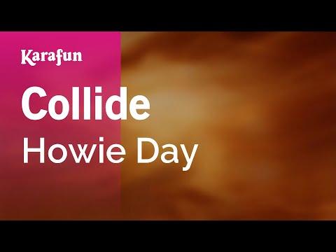 Karaoke Collide - Howie Day *