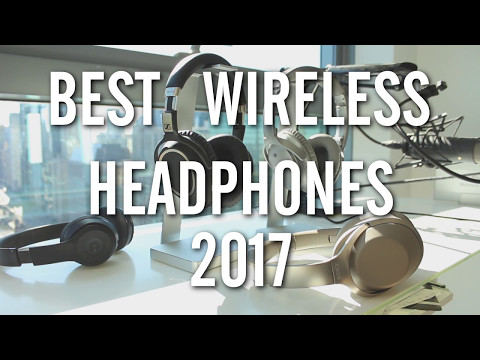 The BEST Wireless Headphones 2017 - TESTED!