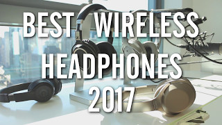 Video The BEST Wireless Headphones 2017 - TESTED! download MP3, 3GP, MP4, WEBM, AVI, FLV Juli 2018