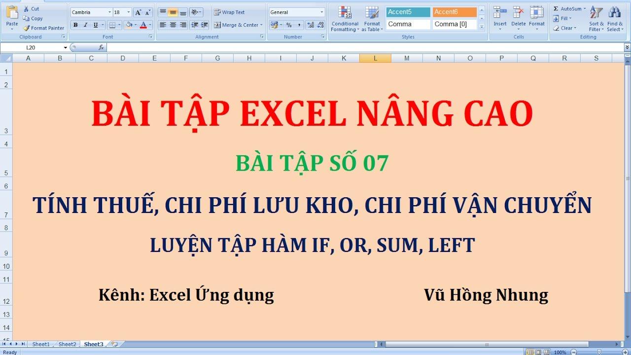 Bài tập excel nâng cao 07: Tính Thuế, Chi phí lưu kho, Chi phí vận chuyển