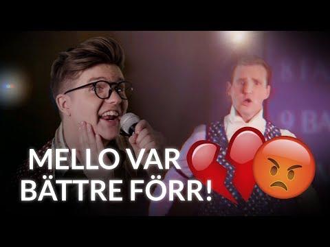 MELLO VAR BÄTTRE FÖRR!