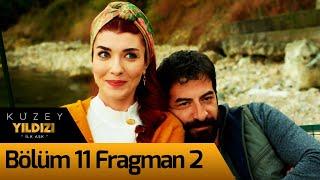 Kuzey Yıldızı İlk Aşk 11. Bölüm 2. Fragman