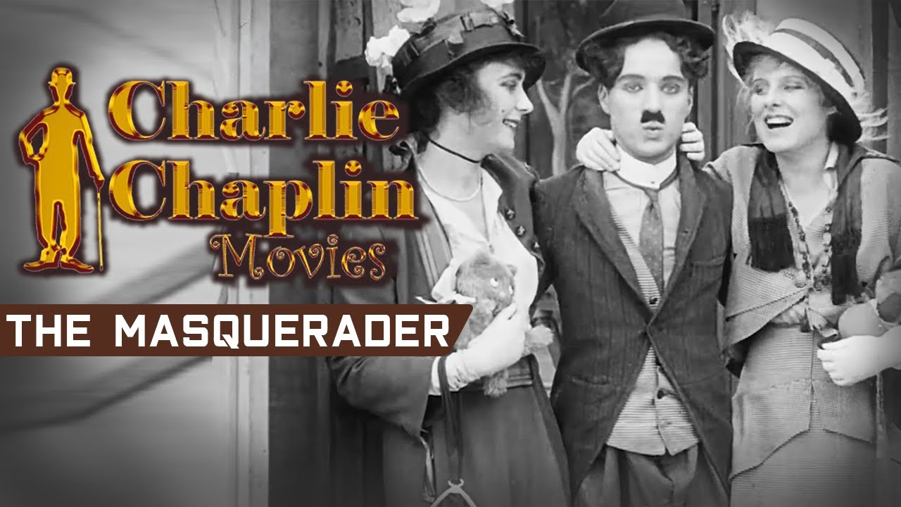 प्यार में कॉमेडी चार्ली चैपलिन की द मस्कुएरडेर | The Masquerader Charlie Chaplin Funny Love Comedy