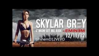 Skylar Grey - C'mon let me ride ft.Eminem
