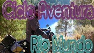 Cicloturismo: Río Mundo Día1