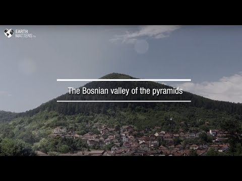 Welcome to the Bosnian valley of the Pyramids, the biggest in the world!