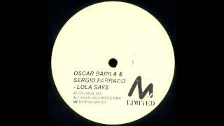 Oscar Barila & Sergio Parrado - Lola Says