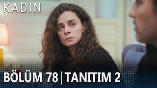 Kadın 78. Bölüm 2. Tanıtımı