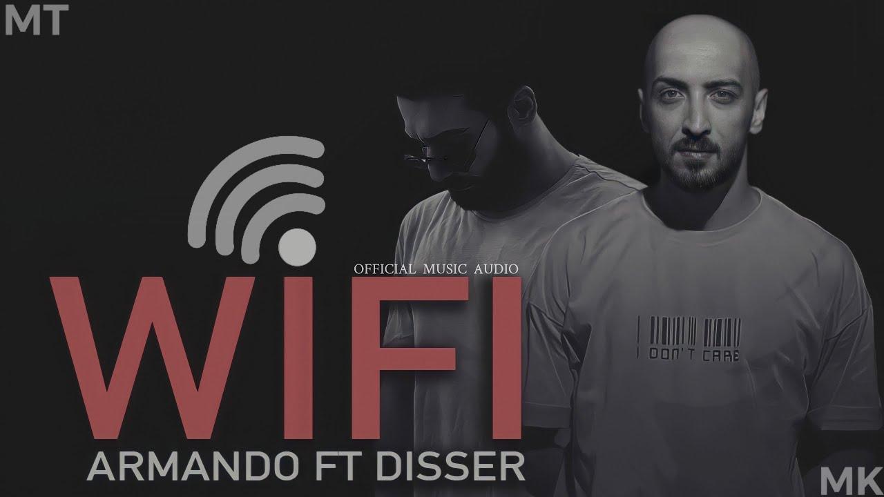 DOWNLOAD DISSER & ARMANDO – WiFi (Official Music Audio) – دسر & ارماندو – واي فاي Mp3 song