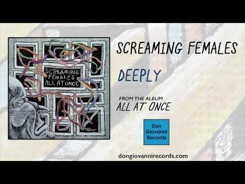 Screaming Females - Deeply (Official Audio)