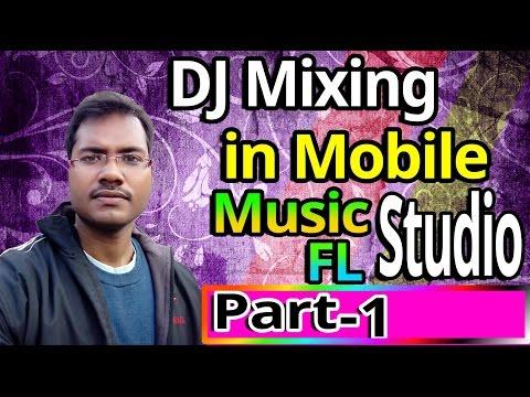 How to dj mixing in mobile studio (Part-1) 2017 Exclusive