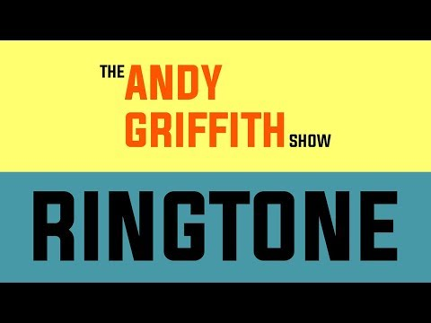 The Andy Griffith Show Theme Ringtone and Alert