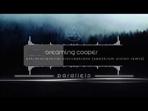 Dreaming Cooper - Extraterrestrial Civilizations (Spectrum V