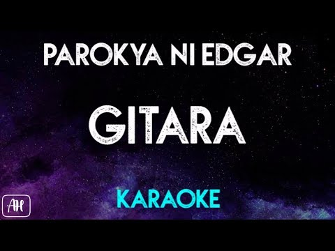 Parokya Ni Edgar - Gitara (Karaoke Version/Acoustic Instrumental)