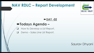Day 02 - How To Develop  RDLC Report in Microsoft Dynamics NAV - Develop a List Report