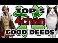 Top 5 4chan Good Deeds - GFM