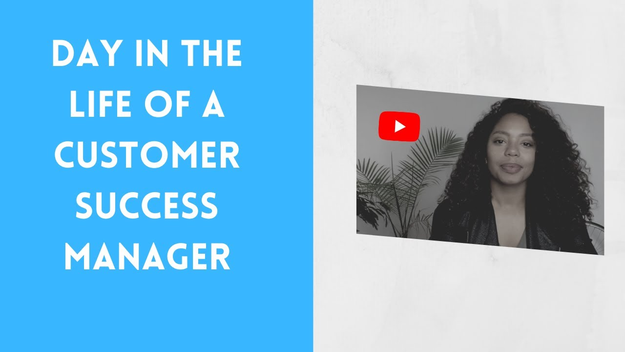 Day In The Life Of A Customer Success Manager