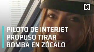 Trabajadora de Interjet propuso en Facebook tirar bomba en el Zócalo - Despierta
